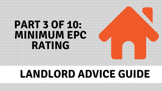 Energy Perfomance Certificates minimum rating - Landlord Advice
