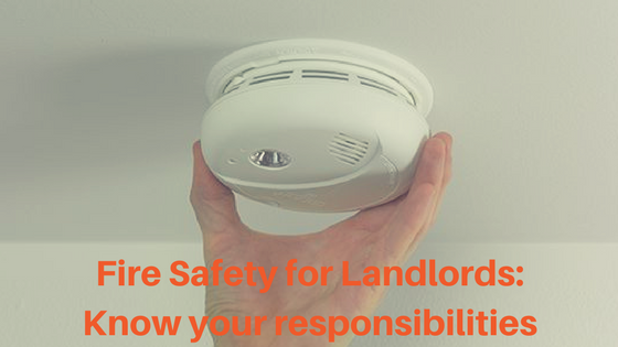 Fire Safety for Landlords - know your responsiblities banner